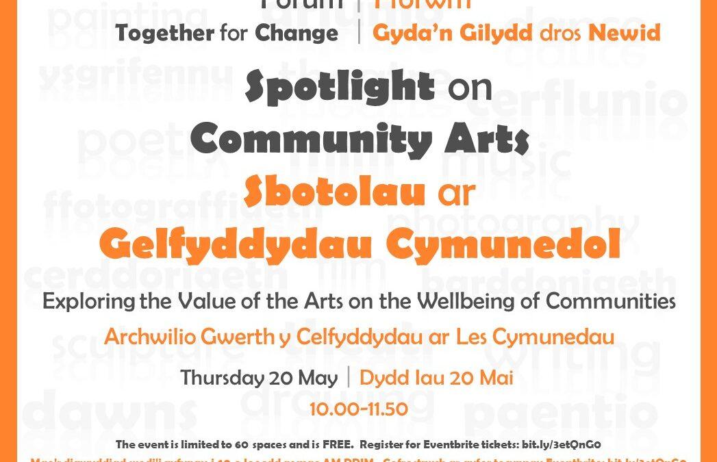 Spotlight on Community Art|Sbotolau ar Gelfyddydau Cymunedol
