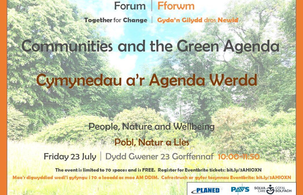 Communities and the Green Agenda|Cymynedau a'r Agenda Werdd 23.07.21